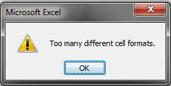 FatDex - Excel 2007: \u201cToo many different cell formats\u201d error message