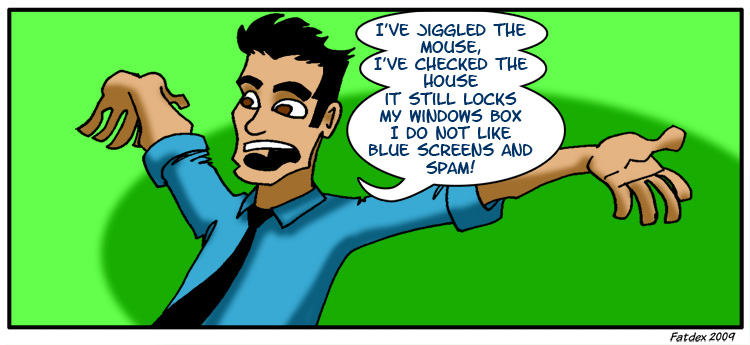 Blue Screens and Spam – Pg8
